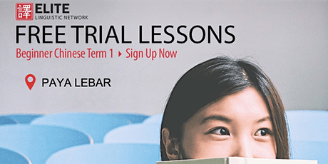 Conversational Chinese (Beginner Mandarin) FREE Trial Lesson @ PAYA LEBAR tickets