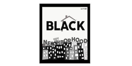 Black Neighborhood LA 7/20 tickets