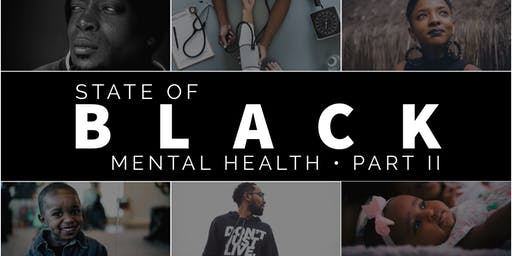 State of Black Mental Health • Part II