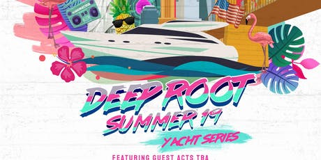 The Deep Root Yacht Party: Miami Vice tickets