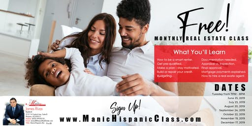 Manic Hispanic's Free Monthly Home Buyer Class