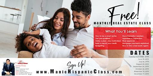 Manic Hispanic's Free Monthly Home Buyer Class