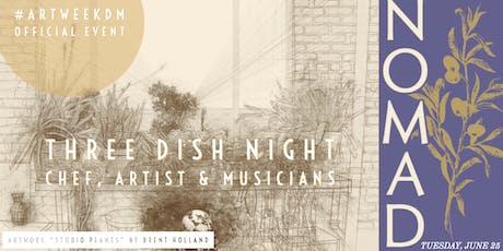 Three Dish Night - Bistro Nomad Art Week Event  tickets