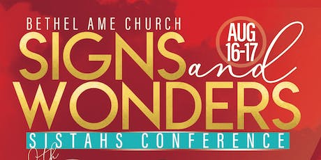 "Bethel ""Signs and Wonders"" Sistahs Conference 2019 tickets"