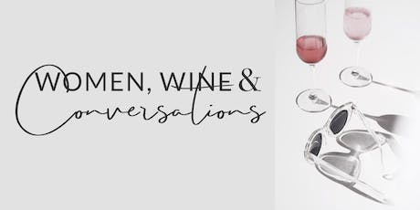Women, Wine & Conversations - July Meetup tickets