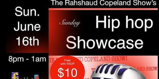 Perform at Rahshaud's Sunday HipHop Showcase