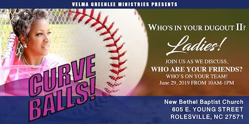 Velma Greenlee Ministries Presents - CURVEBALLS Women's Fellowship