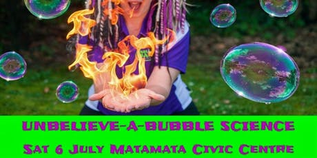 The Unbelieve-a-Bubble Science Show - Matamata tickets