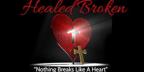 "Gospel Stage Play ""Healed Broken"" tickets"