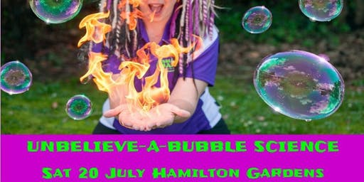 The Unbelieve-a-Bubble Science Show - Hamilton Gardens