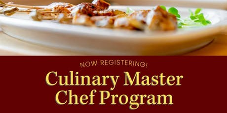 CULINARY MASTER CHEF PROGRAM - 14 Weeks- Sundays, 9/15–12/15/19 at 9:30am tickets