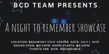 BCD A NIGHT TO REMEMBER SHOWCASE tickets