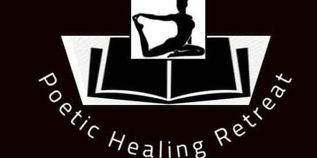 The Poetic Healing Retreat 2019 tickets