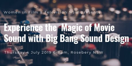 Experience the Magic of Movie Sound with Big Bang Sound Design tickets