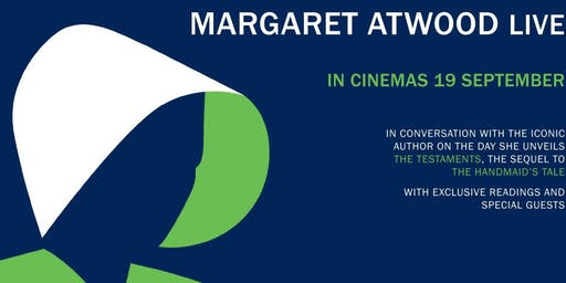Champagne and Cinema: Private screening of Margaret Atwood Live