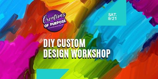 DIY Custom Design Workshop