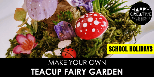 Teacup Fairy Garden (Kids - AM)