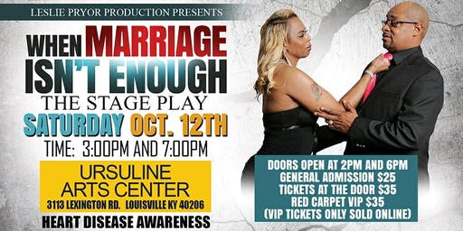 """When Marriage Isn't Enough""  matinee"