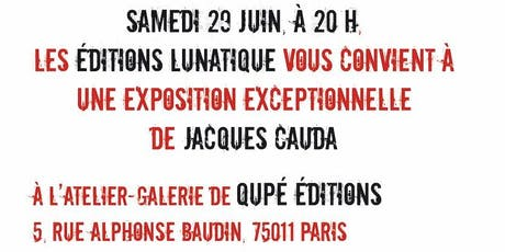 Jacques Cauda s'expose billets