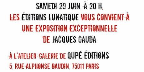 Jacques Cauda s'expose tickets
