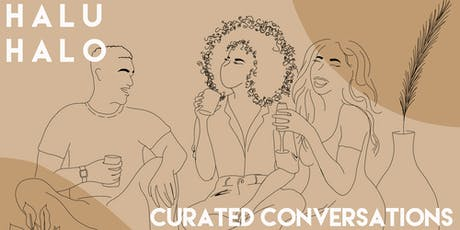 H A L U H A L O : Curated Conversations - In Search of Belonging tickets