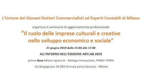 Il ruolo delle imprese culturali e creative nello sviluppo economico e sociale tickets