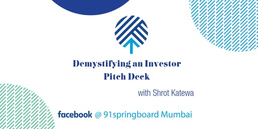 Demystifying an investor pitch deck
