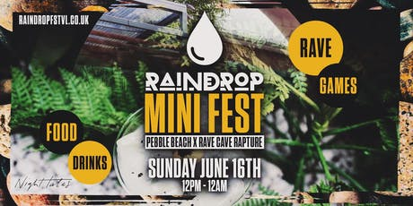 RaindropFSTVL - PEBBLE BEACH  X RAVE CAVE RAPTURE tickets