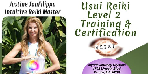 Usui Reiki Level 2 Training, Attunement and Certification