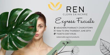 REN Express Facials to help reveal your inner glow  tickets