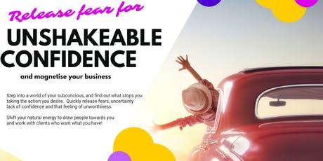 Unshakeable Confidence Workshop tickets