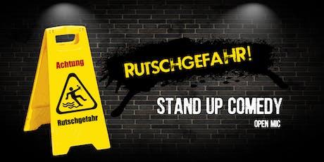 Rutschgefahr! - Stand Up Comedy Tickets