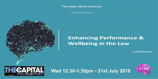 Enhancing Performance & Wellbeing in the Law