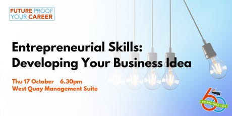 Entrepreneurial Skills: Developing Your Business Idea [Future Proof Your Career] tickets