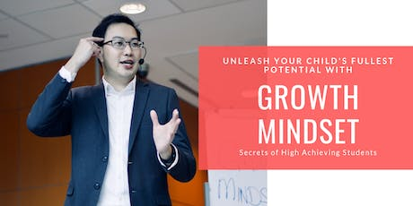 Unleash Your Child's FULLEST Potential with Growth Mindset! tickets