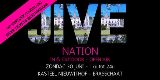 JIVE NATION - OPEN AIR | 30 JUNI | Kasteel Nieuwithof - Brasschaat