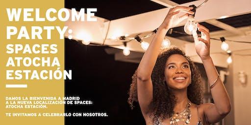WELCOME PARTY: Spaces Atocha Estación