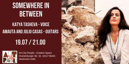 "Live music ""Somewhere in between"" from Bulgarian Berliner Katya Tasheva"