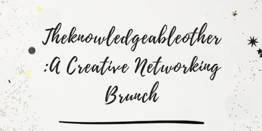 Theknowledgeableother: A Creative Networking Brunch