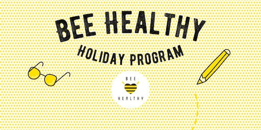 Bee Healthy Stories Holiday Program