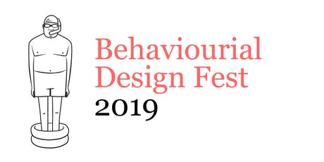 Behavioural Design Fest 2019 tickets