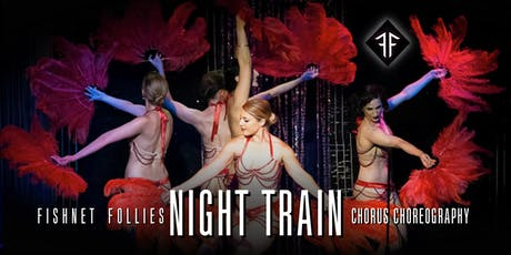 "Intro to Burlesque: ""Night Train"" Fan Dance Choreo Crash Course - Fishnet Follies tickets"
