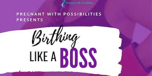 Birthing Like a Boss