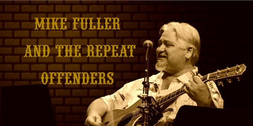 Mike Fuller and the Repeat Offenders