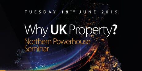 UK Property Seminar - The Northern Powerhouse billets