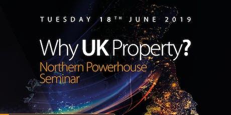 UK Property Seminar - The Northern Powerhouse tickets