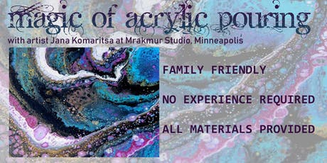 Magic of Acrylic Pouring tickets