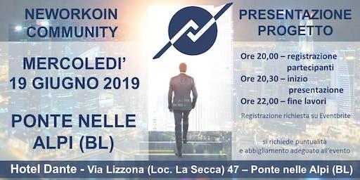PRESENTAZIONE PROGETTO NEWORKOIN COMMUNITY - PONTE NELLE ALPI
