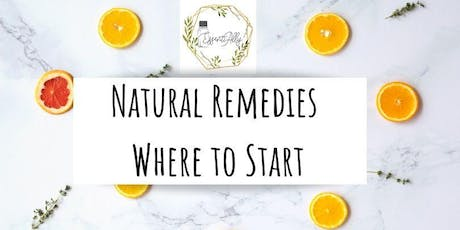Natural Remedies: Where to Start  tickets