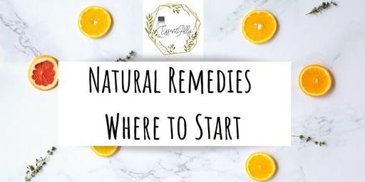 Natural Remedies: Where to Start